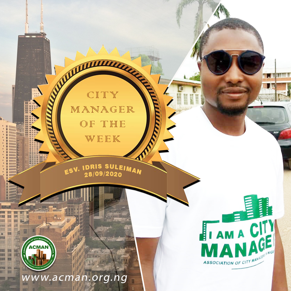 Association of City Managers in Nigeria (ACMAN), City Manager of the week